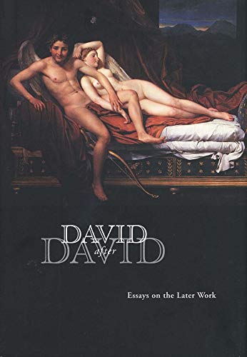 9780300121513: David After David: Essays on the Later Work (Clark Art Institute)