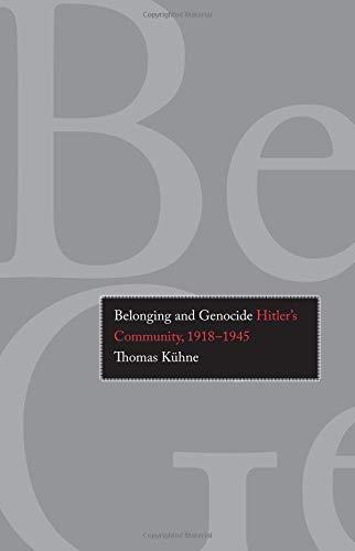 9780300121865: Belonging and Genocide: Hitler's Community, 1918-1945