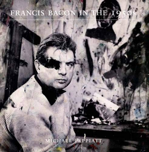 9780300121926: Francis Bacon in the 1950s