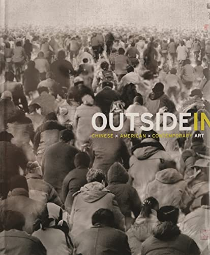 9780300122084: Outside In: Chinese x American x Contemporary Art (Princeton University Art Museum Series)