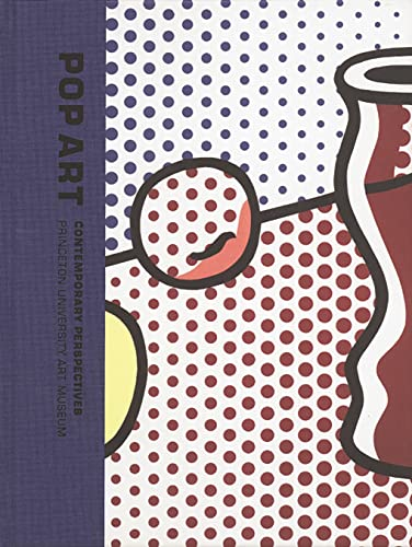 9780300122121: Pop Art: Contemporary Perspectives (Princeton University Art Museum Monograph Series)