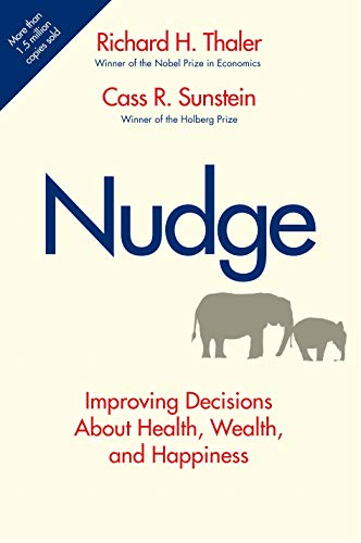 9780300122237: Nudge: Improving Decisions About Health, Wealth, and Happiness