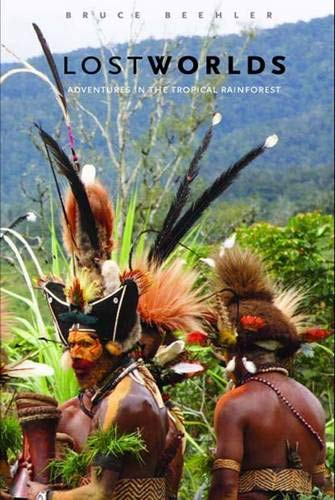 9780300122282: Lost Worlds: Adventures in the Tropical Rainforest