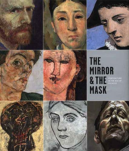 9780300122510: The Mirror and the Mask: Portraiture in the Age of Picasso