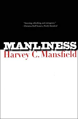 9780300122541: Manliness