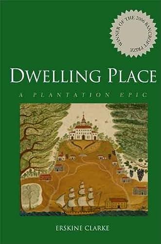 9780300122565: Dwelling Place: A Plantation Epic
