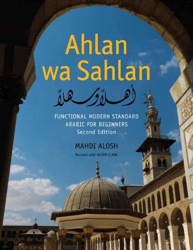 9780300122725: Ahlan Wa Sahlan: Functional Modern Standard Arabic for Beginners (Book DVD & CD)