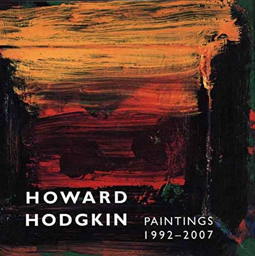 9780300123203: Howard Hodgkin: 1992-2007 (Yale Center for British Art)