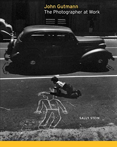 9780300123319: John Gutmann: The Photographer at Work