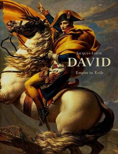 9780300123463: Jacques-Louis David: Empire to Exile (Sterling & Francine Clark Art Institute)