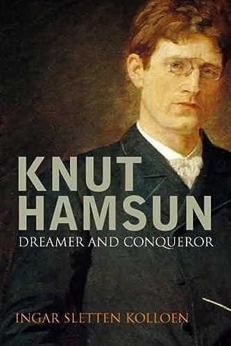 9780300123562: Knut Hamsun: Dreamer & Dissenter