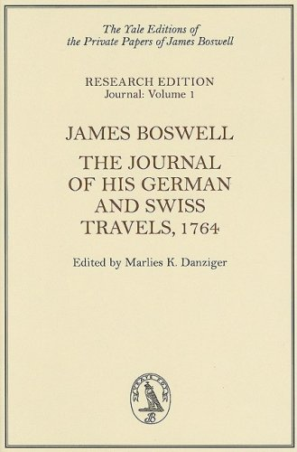 James Boswell: The Journal of His German and Swiss Travels, 1764 (Hardback)