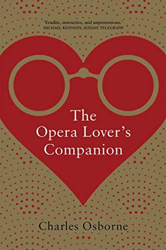 9780300123739: The Opera Lover?s Companion