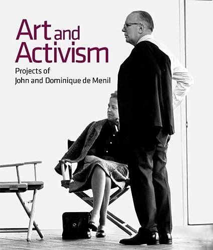 Art and Activism: Projects of John and Dominique De Menil (Hardback)