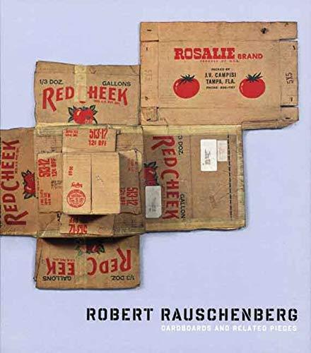 Robert Rauschenberg, Cardboards and Related Pieces: Bois, Yve-Alain; Elliott, Clare; Helfenstein, ...