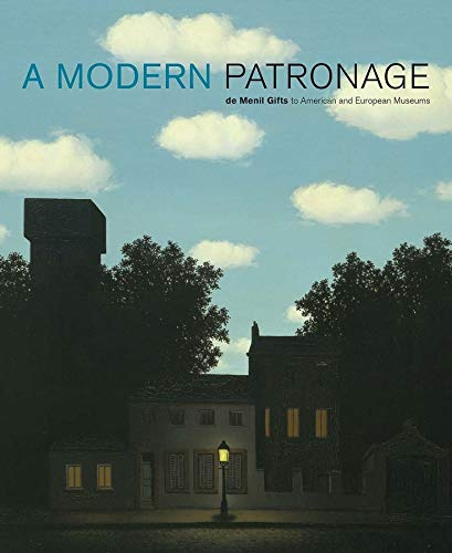 9780300123791: A Modern Patronage: De Menil Gifts To American And European Museums