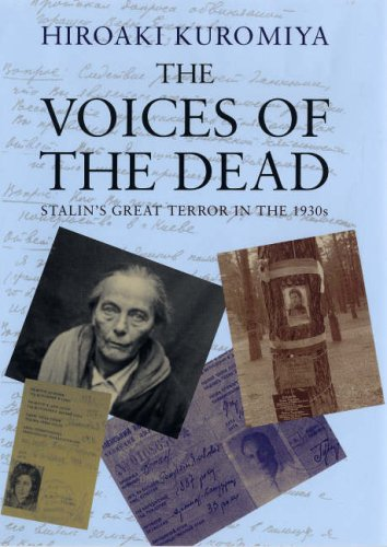 The Voices of the Dead: Stalin's Great Terror in the 1930s: Kuromiya, Hiroaki