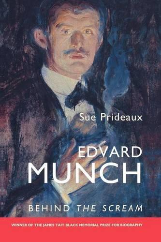 9780300124019: Edvard Munch: Behind the Scream