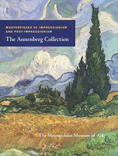 9780300124026: Masterpieces of Impressionism and Post-Impressionism: The Annenberg Collection (Metropolitan Museum of Art)