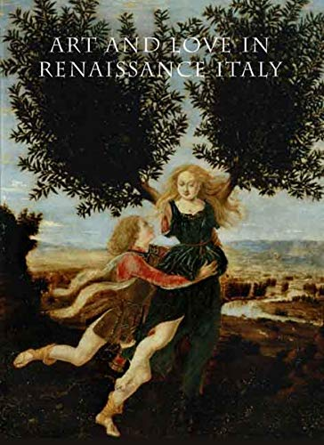 Art and Love in Renaissance Italy (Hardback)