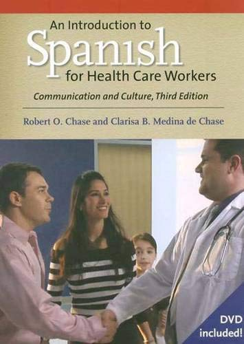9780300124262: An Introduction to Spanish for Health Care Workers: Communication and Culture, Third Edition (Yale Language)