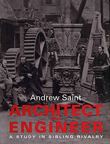 9780300124439: Architect and Engineer: A Study in Sibling Rivalry