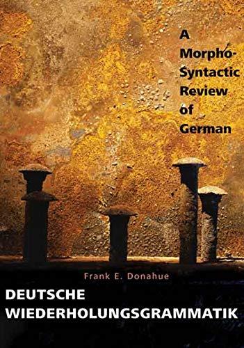 9780300124682: Deutsche Wiederholungsgrammatik: A Morpho-Syntactic Review of German