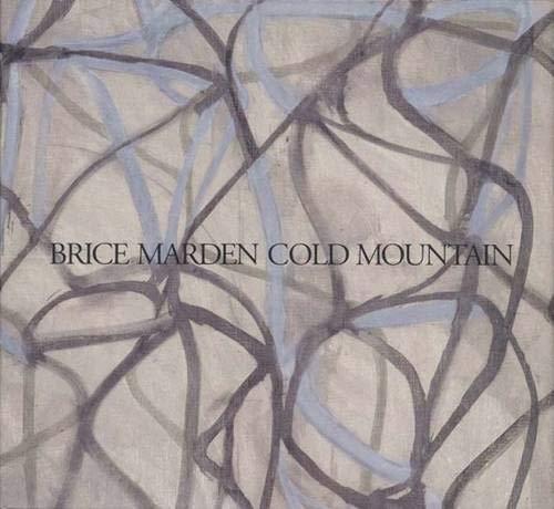 Brice Marden: Cold Mountain (Menil Collection): Richardson, Brenda