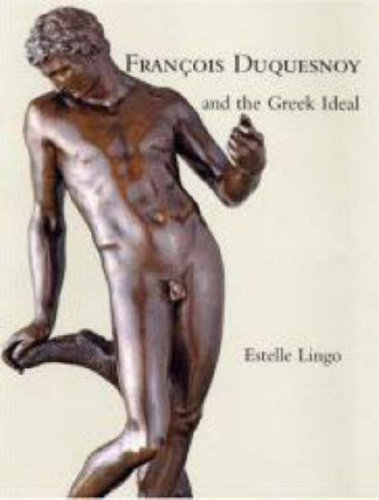 9780300124835: Francois Duquesnoy and the Greek Ideal