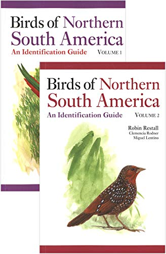 Birds of Northern South America (2 Volumes Set): Restall, Robin; Rodner, Clemencia; Lentino, Miguel