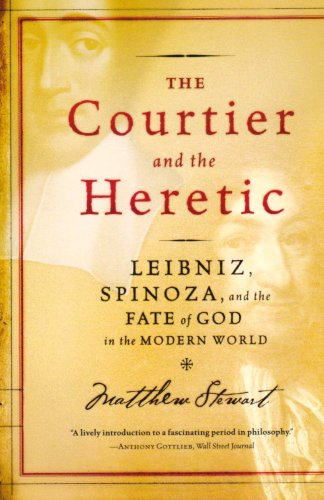 9780300125078: The Courtier and the Heretic: Leibniz, Spinoza, and the Fate of God in the Modern World: The Secret Encounter Between Leibniz and Spinoza That Defines the Modern World