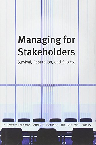 9780300125283: Managing for Stakeholders: Survival, Reputation, and Success (The Business Roundtable Institute for Corporate Ethics Series in Ethics and Lead)