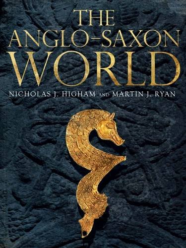 9780300125344: The Anglo-Saxon World