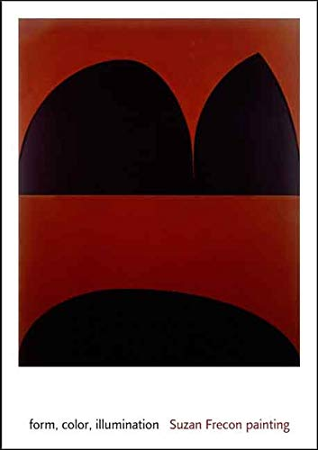 9780300125528: form, color, illumination: Suzan Frecon painting (Menil Collection)