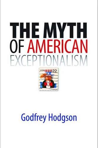 THE MYTH OF AMERICAN EXCEPTIONALISM