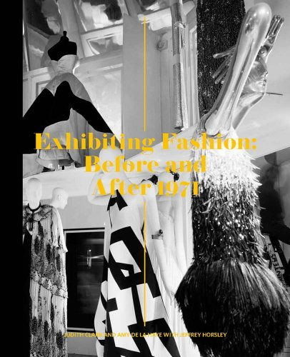 9780300125795: Exhibiting Fashion: Before and After 1971