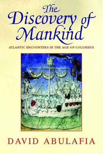 9780300125825: The Discovery of Mankind: Atlantic Encounters in the Age of Columbus