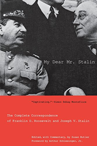 9780300125924: My Dear Mr. Stalin: The Complete Correspondence of Franklin D. Roosevelt and Joseph V. Stalin