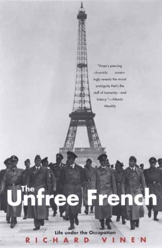 9780300126013: The Unfree French: Life Under the Occupation
