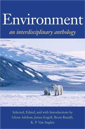 9780300126143: Environment: An Interdisciplinary Anthology (The Lamar Series in Western History)