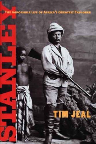 9780300126259: Stanley: The Impossible Life of Africa's Greatest Explorer