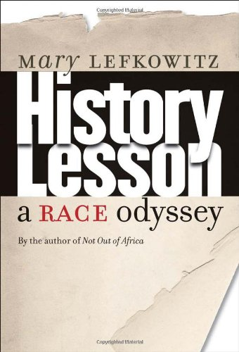 9780300126594: History Lesson: A Race Odyssey