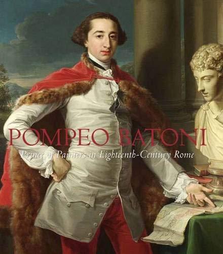 9780300126808: Pompeo Batoni (Houston Museum of Fine Arts)