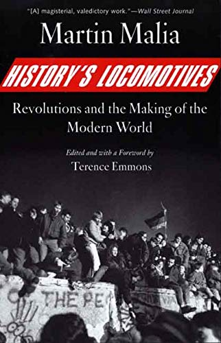 9780300126907: History's Locomotives: Revolutions and the Making of the Modern World