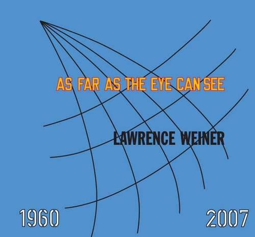 9780300126952: Lawrence Weiner: As Far As the Eye Can See