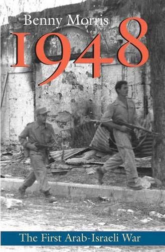 9780300126969: 1948 - A History of the First Arab-Israeli War