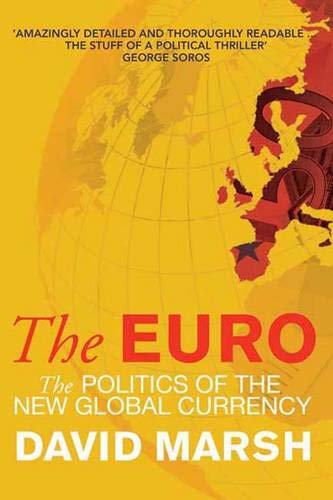 9780300127300: The Euro: The Politics of the New Global Currency
