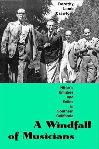 9780300127348: A Windfall of Musicians: Hitler's Émigrés and Exiles in Southern California