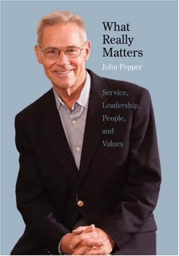 9780300130430: What Really Matters: Service, Leadership, People, and Values Large Print Edition