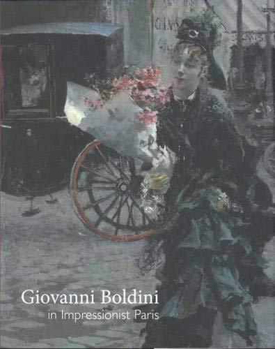9780300134117: Giovanni Boldini in Impressionist Paris (Sterling & Francine Clark Art Institute)